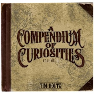 Compendium of Curiosities, Vol.III